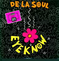 De La Soul: Eye Know (New Remixes By SweMix)