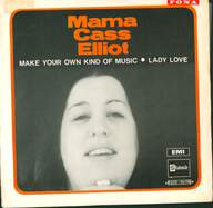 Cass Elliot: Make Your Own Kind Of Music