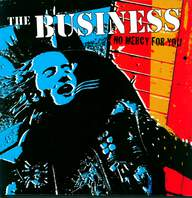 The Business: No Mercy For You