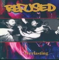 Refused: Everlasting