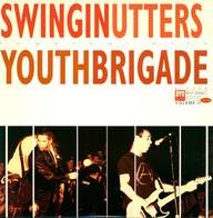 Swingin Utters / Youth Brigade: BYO Split Series / Volume II