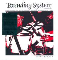 Dub Syndicate: The Pounding System (Ambience In Dub)