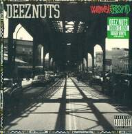 Deez Nuts (3): Word Is Bond
