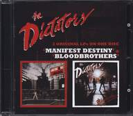 The Dictators: Manifest Destiny / Bloodbrothers