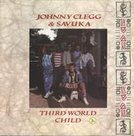 Johnny Clegg & Savuka: Third World Child