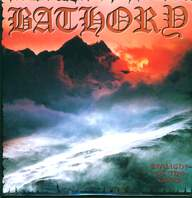 Bathory: Twilight Of The Gods