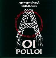 Oi Polloi: Unfinished Business
