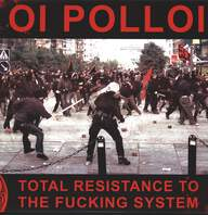 Oi Polloi: Total Resistance To The Fucking System