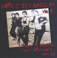 Various: Bored Teenagers Vol.8: 19 Great British Punk Originals '77-'82