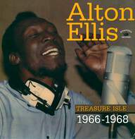 Alton Ellis: Treasure Isle 1966 - 1968