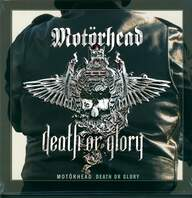 Motörhead: Death Or Glory
