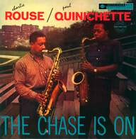 Charlie Rouse / Paul Quinichette: The Chase Is On