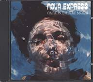Nova Express (4): Once In The Blue Moon