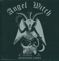 Angel Witch: Seventies Tapes