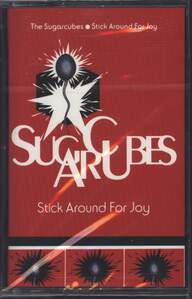 The Sugarcubes: Stick Around For Joy