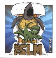 The SLM: Death Jurassic / Death Aquatic