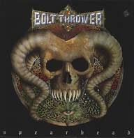 Bolt Thrower: Spearhead