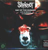 Slipknot: Day Of The Gusano (Live In Mexico)