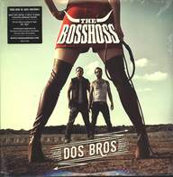 The Bosshoss: Dos Bros