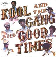 Kool & the Gang: Good Times