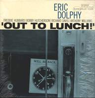 Eric Dolphy: Out To Lunch!
