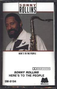 Sonny Rollins: Here's To The People