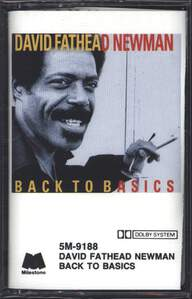 "David ""Fathead"" Newman: Back To Basics"