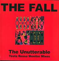 The Fall: The Unutterable - Testa Rossa Monitor Mixes