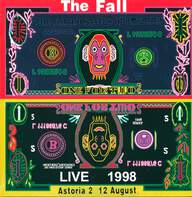 The Fall: Astoria 1998