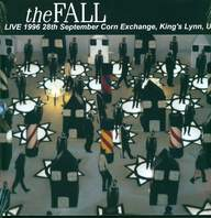 The Fall: King's Lynn 1996