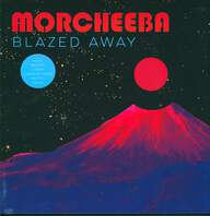 Morcheeba: Blazed Away