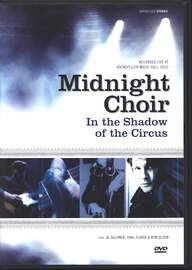 Midnight Choir: In The Shadow Of The Circus