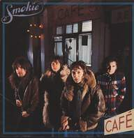 Smokie: Midnight Café