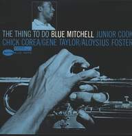 Blue Mitchell: The Thing To Do