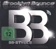 Brooklyn Bounce: BB-Styles (Deluxe Edition)