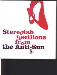 Stereolab: Oscillons From The Anti-Sun