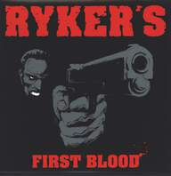 Ryker's: First Blood