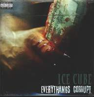 Ice Cube: Everythangs Corrupt