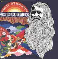 Strawberry Alarm Clock: Wake Up...It's Tomorrow