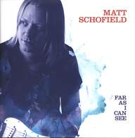 Matt Schofield: Far As I Can See