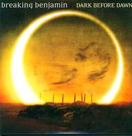 Breaking Benjamin: Dark Before Dawn