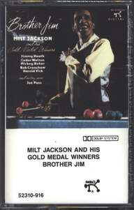 Milt Jackson And His Gold Medal Winners: Brother Jim