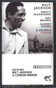 Milt Jackson: A London Bridge