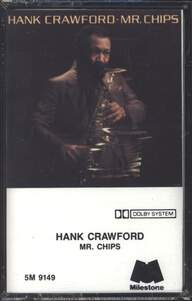 Hank Crawford: Mr. Chips