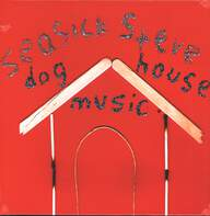 Seasick Steve: Dog House Music