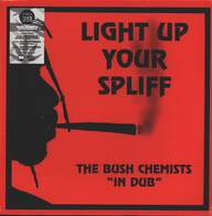 The Bush Chemists: Light Up Your Spliff