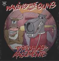 Waving The Guns: Totschlagargumente