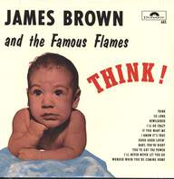 James Brown & The Famous Flames: Think!