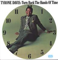 Tyrone Davis: Turn Back The Hands Of Time