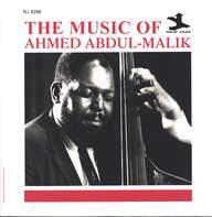 Ahmed Abdul-Malik: The Music Of Ahmed Abdul-Malik